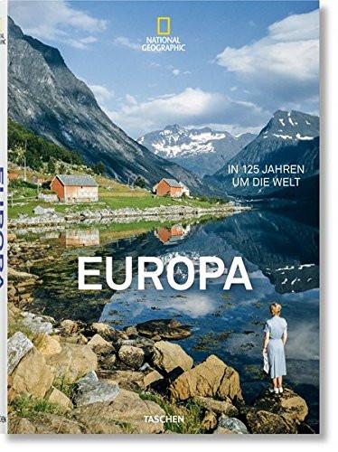 Europa. In 125 Jahren um die Welt