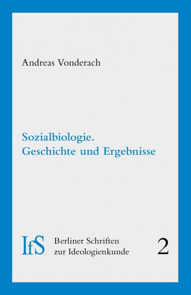 Sozialbiologie. Geschichte und Ergebnisse